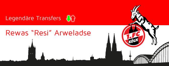 """Legendäre Transfers: Rewas """"Resi"""" Arweladse"""
