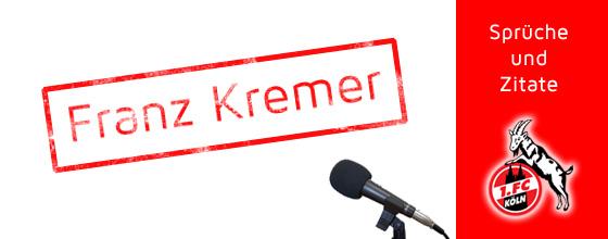 Sprüche und Zitate: Franz Kremer