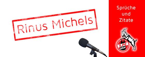 Sprüche und Zitate: Rinus Michels