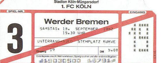Eintrittskarte für das Spiel 1. FC Köln gegen Werder Bremen 1982
