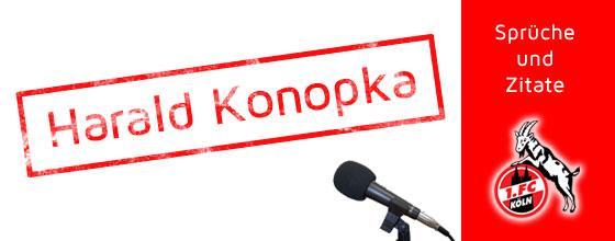 Harald Konopka - Sprüche und Zitate