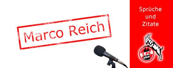 Marco Reich - Sprüche und Zitate