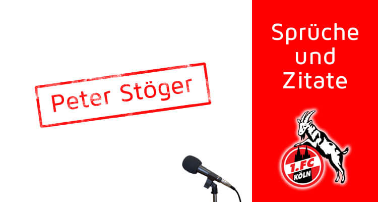 Sprüche und Zitate von Peter Stöger